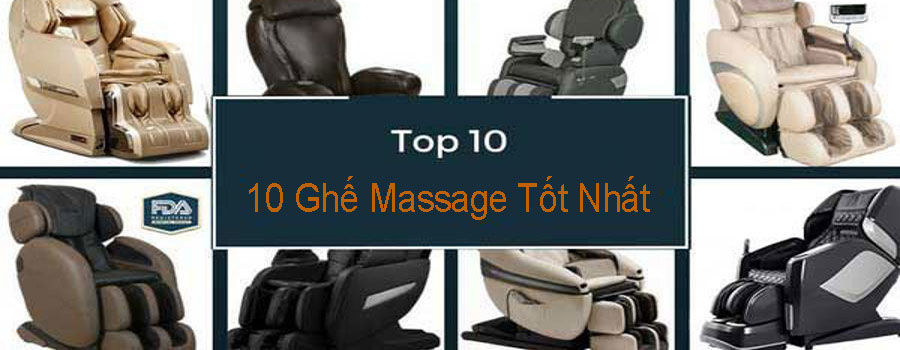 10 Ghế Massage Tốt Nhất 2019