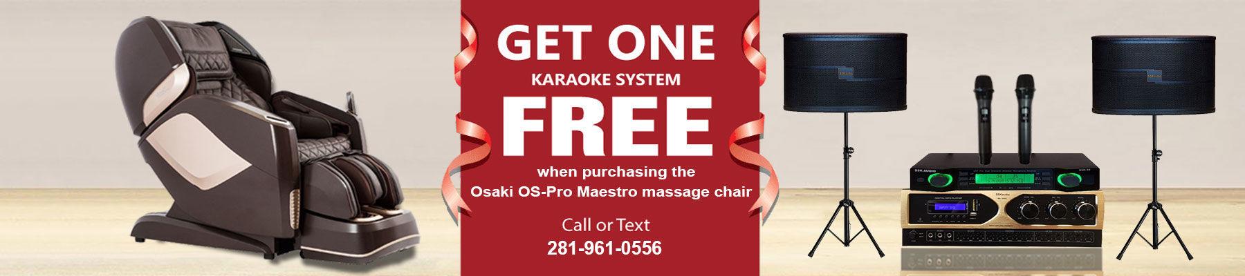 Free karaoke system when purchase the Osaki Maestro massage chair